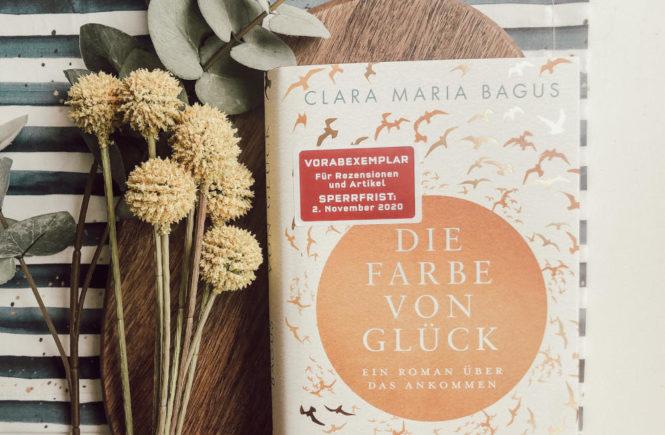 Die Farbe von Glück - Clara Maria Bagus